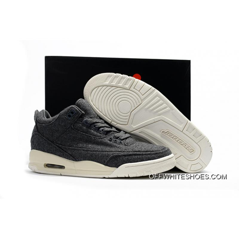 """5e501a19d90 Latest Air Jordan 3 """"Wool"""", Price: $80.25 - OFF-WHITE Shoes Outlet"""